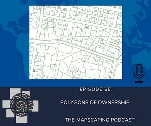 MapScaping Podcast episode 65