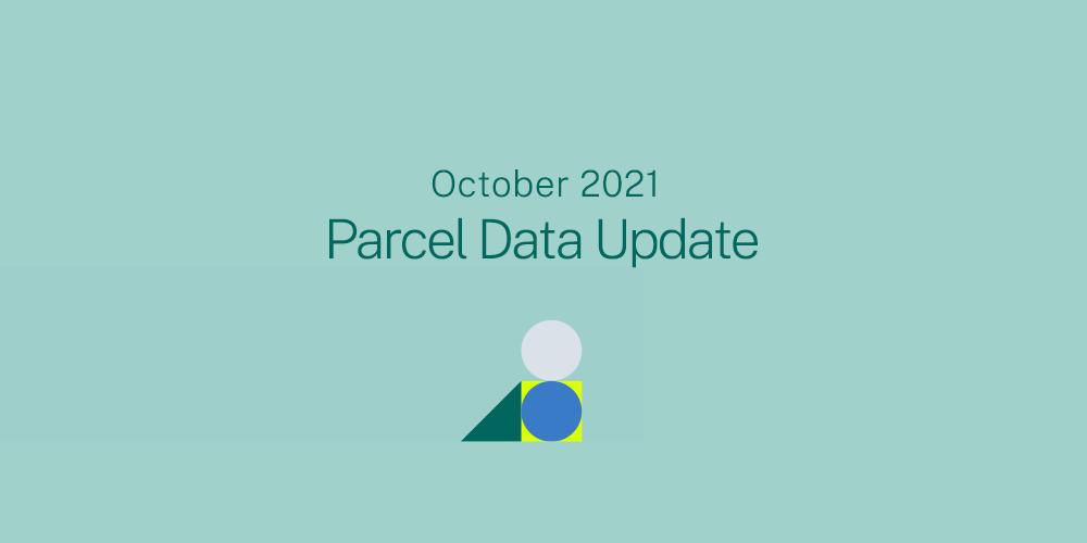 October 2021 Parcel Data Update